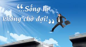 song-la-khong-cho-doi